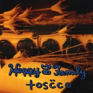 Happy Family - Toscco (1997)