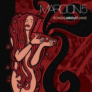 Maroon 5 - Songs About Jane [HDTracks] (2014)