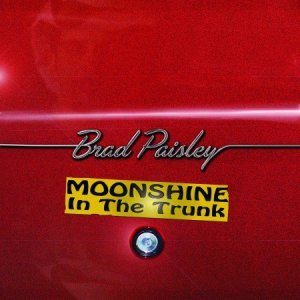 Brad Paisley - Moonshine In The Trunk (2014)