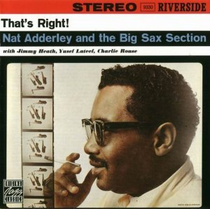 Nat Adderley - That's Right!(1960)