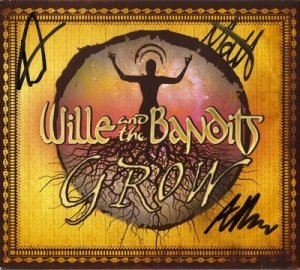 Wille & The Bandits - Grow (2013)