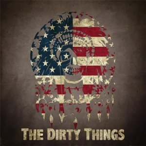 The Dirty Things - The Dirty Things (2013)