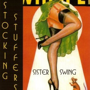 Sister Swing - Stocking Stuffers (2002)