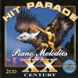 Bruce Parker - Hit Parade XX Century Piano Melodies (2CD 2003)