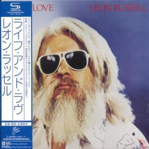 Leon Russell - Life And Love (1979/2012) [Japanese SHM-CD]