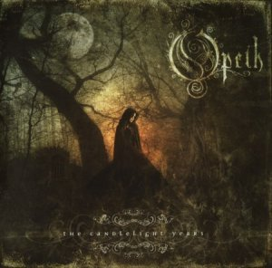 Opeth - The Candlelight Years [3CD] (2009)