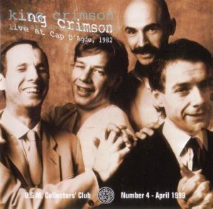 King Crimson - Live At Cap D'Agde 1982 (Bootleg/D.G.M. Collector's Club 1999)