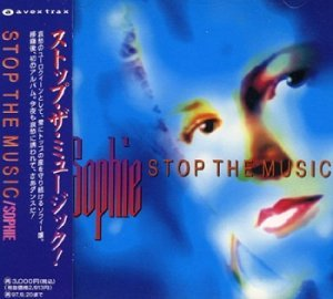 Sophie - Stop The Music (Japan Edition) (1995)
