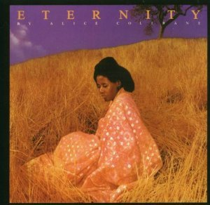 Alice Coltrane - Eternity (1975)