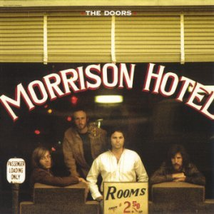 The Doors - Morrison Hotel (1970) [SACD] (2013 AP Remaster ISO)