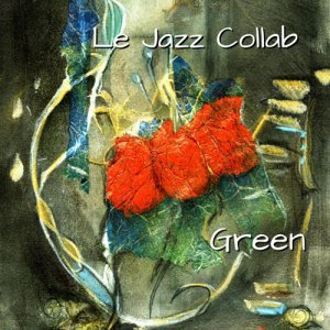 Le Jazz Collab - Green (2014)