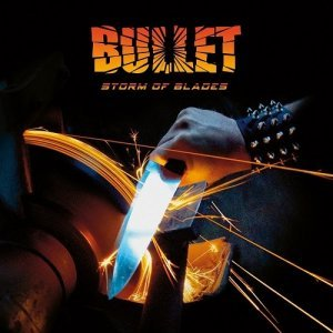 Bullet - Storm Of Blades (2014)