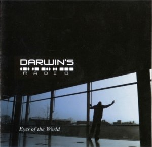 Darwin's Radio - Eyes Of The World (2006)