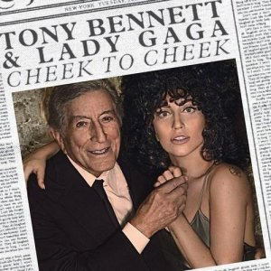 Tony Bennett and Lady Gaga - Cheek to Cheek (Deluxe Edition) (2014)