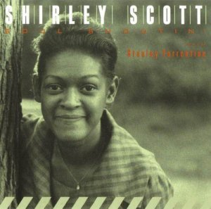 Shirley Scott with Stanley Turrentine - Soul Shoutin' (1963)
