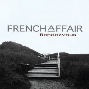 French Affair - Rendezvous (2006)