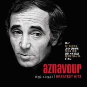 Charles Aznavour - Sings In English: Greatest Hits (2014)