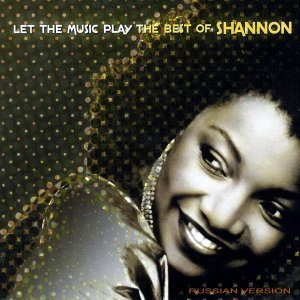 Shannon - Let The Music Play: The Best Of Shannon (2004)