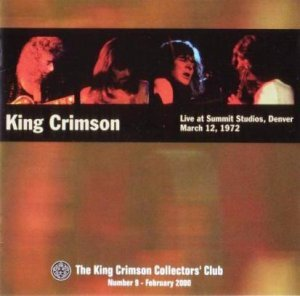 King Crimson - Live At Summit Studios 1972 (Bootleg 2000)
