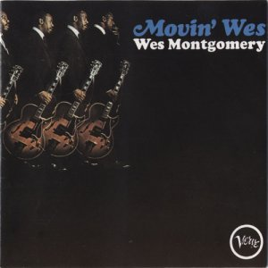 Wes Montgomery - Movin' Wes (1965)