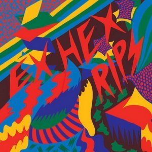 Ex Hex - Rips (2014)