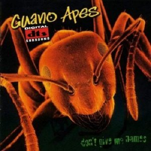 Guano Apes - Don't Give Me Names [DTS] (2000)
