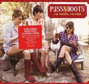 Puss n Boots (Norah Jones) - No Fools, No Fun (2014)
