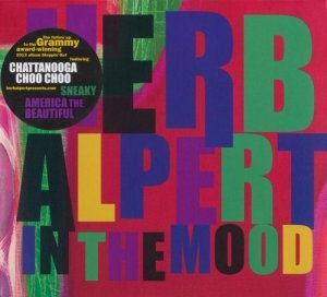 Herb Alpert - In The Mood [Amazon Exclusive Deluxe Edition] (2014)
