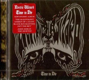 Electric Wizard - Time to Die (2014)