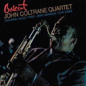 John Coltrane Quartet - Crescent (1996)
