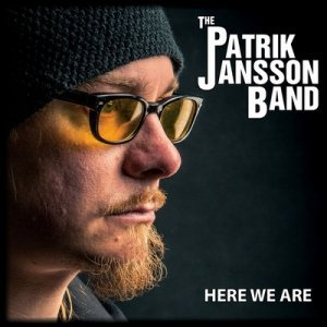 The Patrik Jansson Band - Here We Are (2014)