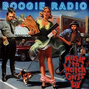 Boogie Radio - Music To Watch Girls By (2005)