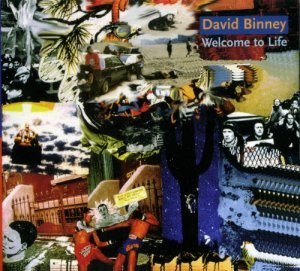 David Binney - Welcome To Life (2004)