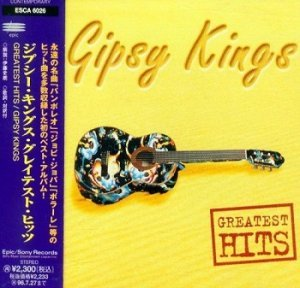 Gipsy Kings - Greatest Hits (Japan Edition) (1994)