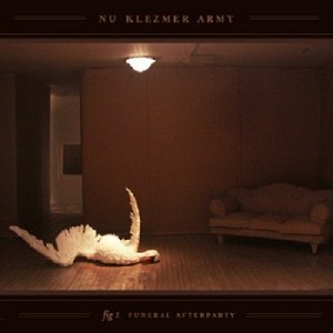 Nu Klezmer Army - Funeral Afterparty (2014)