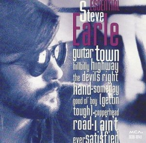 Steve Earle - Essential Steve Earle (1993)