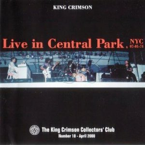 King Crimson - Live In Central Park 1974 (Bootleg 2000)