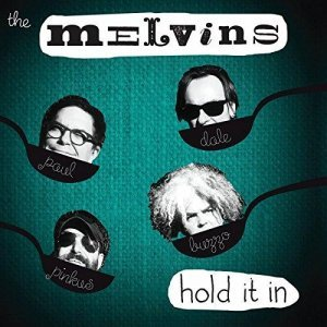 Melvins - Hold It In (2014)