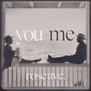 You+Me – Rose Ave.(2014)