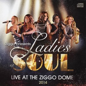 Ladies of Soul - Live At The Ziggodome (2014)