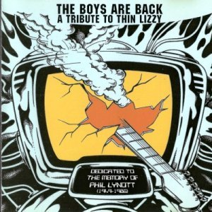 VA - The Boys Are Back: A Tribute To Thin Lizzy (2000)