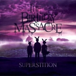 The Birthday Massacre - Superstition (2014)