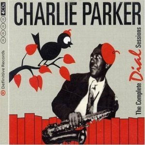 Charlie Parker - The Complete Dial Sessions (2004){4CD}