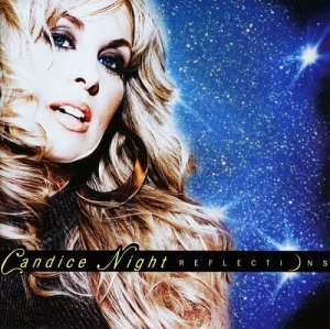 Candice Night - Reflections (2011)