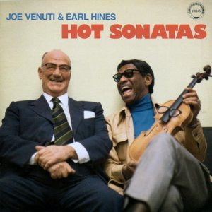 Joe Venuti & Earl Hines - Hot Sonatas (1975)
