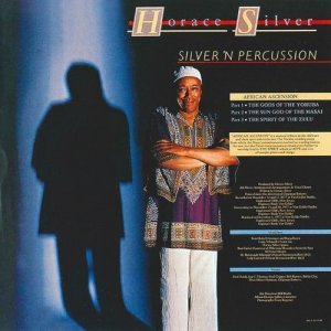 Horace Silver - Silver 'N Percussion (1996)