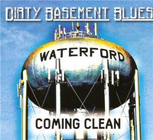 Dirty Basement Blues - Coming Clean (2014)