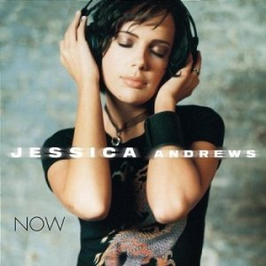 Jessica Andrews - Now (2003)