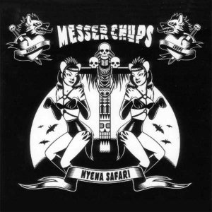 Messer Chups - Hyena Safari (2005) [Reissue 2009]