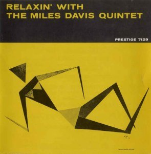 Miles Davis - Relaxin' with the Miles Davis Quintet (1958) [Reissue 2014]